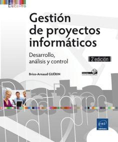 Gestion de proyectos informáticos : desarrollo, análisis y control
