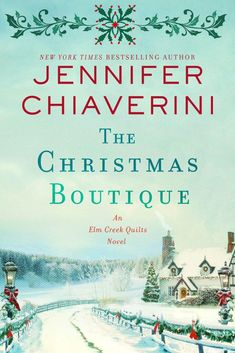 "Read ""The Christmas Boutique An Elm Creek Quilts Novel"" by Jennifer Chiaverini available from Rakuten Kobo. New York Times bestselling author Jennifer Chiaverini returns with a delightful Christmas-themed installment in her belo. New Books, Good Books, Books To Read, Library Books, Christmas Books, Christmas Themes, Merry Christmas, Christmas Gifts, Boutique"