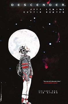 Descender, Vol. 1: Tin Stars by Jeff Lemire https://www.amazon.com/dp/1632154269/ref=cm_sw_r_pi_dp_x_pEDoyb9RG4RF7