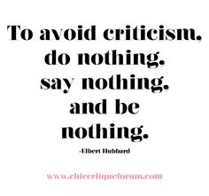 Chic Critique Forum | How to avoid criticism