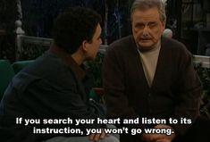 Follow your heart. | Community Post: 16 Things Mr. Feeny Taught Us