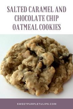 There is just something wonderful about a warm, gooey oatmeal chocolate chip cookie. Salted caramel chips make these cookies really AMAZING!