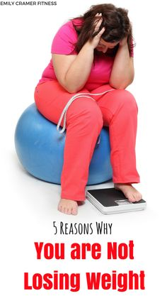 5 Reasons You Are Not Losing Weight | Click the pin to learn why your weight loss strategy isn't working | #diet #fitness #dietsforweightloss