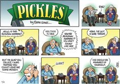 Pickles - The best way to answer a phone call for a wrong number.