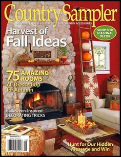 Country Sampler Magazine - September 2011 - Harvest of Fall Ideas Country Sampler Magazine, Tiny Bath, Seasonal Decor, Holiday Decor, Primitive Homes, Fall Quilts, Plank Walls, Photos For Sale, Eclectic Decor