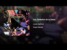 """""""Los Timbales de la Salsa""""  - LOUIE RAMIREZ"""