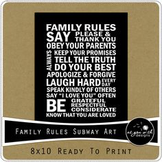I love this! sometimes we all need a little reminder- FREE PRINTABLE - Family Rules Subway Art 8x10