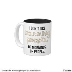 I Don't Like Morning People Two-Tone Coffee Mug