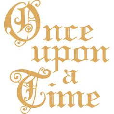 I think I'm in love with this design from the Silhouette Design Store! Once Upon A Time, Calligraphy Quotes Doodles, Gothic Lettering, Cinderella Birthday, Echo Park Paper, Birthday Scrapbook, Girl Themes, Time Tattoos, Cricut Tutorials