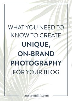One of the most important ways you can ensure a compelling, recognizable online presence is by choosing visuals that complement your brand. Click here to read more about how to use photography — whether it's DIY, stock photography, or paid stock or custom photos — to make a strong brand impression for your blog and creative business.