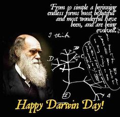 """""""From a simple beginning, endless forms most beautiful and most wonderful have been, and are being, evolved."""" Happy Darwin Day! (Feb. 12)"""