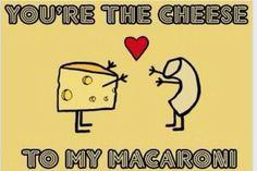 Cheese to my macaroni