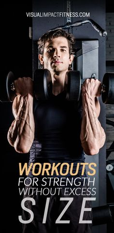 Here is how to train if you are satisfied with your size, but want to add strength and improve muscle tone.