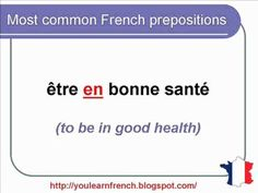 French Lesson 139 - Common Most used French prepositions French Expressions, French Prepositions, Adverbs, French Lessons, French Language, Learn French, Homeschool, Classroom, Writing
