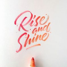 Rise and shine by @stephanelopes - Daily typography & lettering design love ❤️ - typostrate - typostrate.com