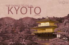 With thousands of classical Buddhist temples, as well as gardens, imperial palaces and 400 Shinto shrines, it is no wonder why Kyoto carries a reputation as Japan's most beautiful city. Get started with our list of the Top 10 Things To Do In Kyoto.