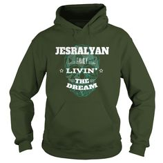 Happy To Be JESRALYAN Tshirt #gift #ideas #Popular #Everything #Videos #Shop #Animals #pets #Architecture #Art #Cars #motorcycles #Celebrities #DIY #crafts #Design #Education #Entertainment #Food #drink #Gardening #Geek #Hair #beauty #Health #fitness #History #Holidays #events #Home decor #Humor #Illustrations #posters #Kids #parenting #Men #Outdoors #Photography #Products #Quotes #Science #nature #Sports #Tattoos #Technology #Travel #Weddings #Women