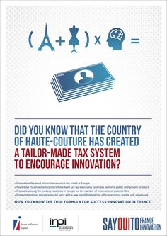 Did you know that the country of Haute-Couture  has created a tailor-made tax system to encourage innovation?    Say OUI to France - Say OUI to Innovation    www.sayouitofrance-innovation.com
