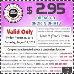 Latest Discount  Coupons for One Price  Dry Cleaners, Fort Myers,  Cape Coral,  Bonita Springs, Pelican Landing Pkwy,  Estero,  Naples. Coupons are accepted at our 5 convenient locations. Click here to Print our Coupons  http://www.onepricedrycleaningfortmyers.com/our-coupon
