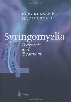 Syringomyelia: Diagnosis and Treatment by Jörg Klekamp, http://www.amazon.com/dp/3540420843/ref=cm_sw_r_pi_dp_DrLzqb0W6MG8E