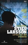 Swedish book cover for Millennium 3 - Luftslottet Som Sprängdes Suspense Movies, Swedish Language, Stieg Larsson, Swedish Girls, Hornet, The Girl Who, Book Art, My Books, Livros