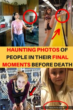 These photos depict people in their final moments or hours before death. They are all incredibly tragic.