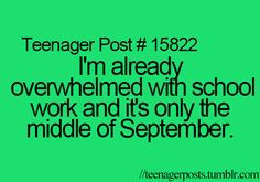 Why is this so true?... I feel like I just have soooo much work and I have such a long way to go.. smh I need help