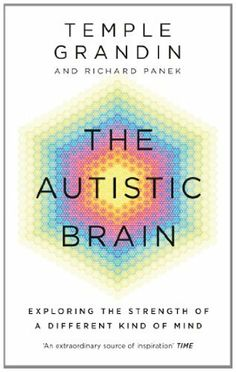 The Autistic Brain de Temple Grandin, http://www.amazon.fr/dp/1846044499/ref=cm_sw_r_pi_dp_RjKdtb1P45W58