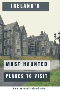 Most Haunted Places in Ireland - Unravel Ireland Best Of Ireland, Ireland Food, Scotland Travel, Ireland Travel, Travel Destinations, Travel Tips, Most Haunted Places, Ireland Vacation