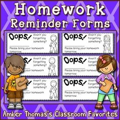 FREE-Homework reminder forms.. For All Subject Areas  1st, 2nd, 3rd, 4th, 5th, 6th, 7th, 8th  Printables...Print these homework reminder forms for students who forget their homework. Write the student's name and missing assignment and hand it to the student to help him/her remember to bring in their work the next day. Stop buying homework coupons year