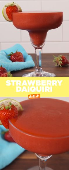 Seriously though ... what is summer without Strawberry Daiquiris? Get the recipe from Delish.com.