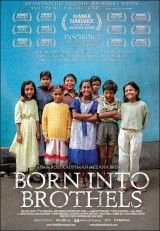 Born Into Brothels: Calcutta's Red Light Kids – Kalküta'nın Çocukları I Love Cinema, Best Documentaries, Academy Award Winners, Academy Awards, Blu Ray, Independent Films, Human Trafficking, Movie List, Great Movies