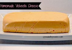 Copycat Recipe:  Homemade Velveeta Cheese