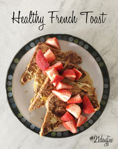 Healthy French Toast - 21 Day Fix approved