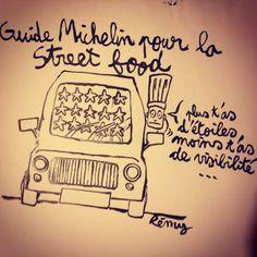 A quand le guide Michelin de la Street Food ? Illustration dédicace par Remy Bousquet