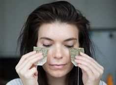 Use Cold Green Tea Bags to Reduce the Puffiness and under Eye Dark Circles.