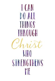 I Can Do All Things Through Christ Wallpaper Directory Who Gives Me Strength