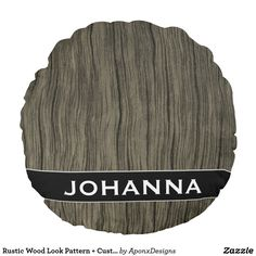 Rustic Wood Look Pattern + Custom Name Pillow Rustic Design, Rustic Wood, Decorative Throw Pillows, Pattern, Accent Pillows, Patterns, Model, Decor Pillows, Swatch
