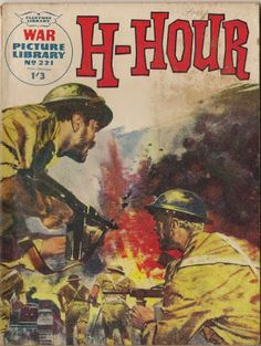 Pocket War Comics: Cover of the Week War Picture Library 221 H-Hour