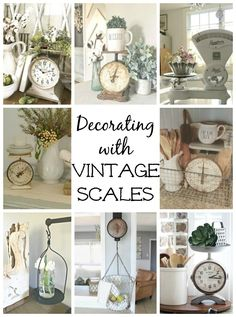 Decorating with Vintage Scales and where to find them