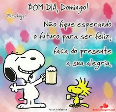 Melhor de Frases De Bom Dia Do Snoopy