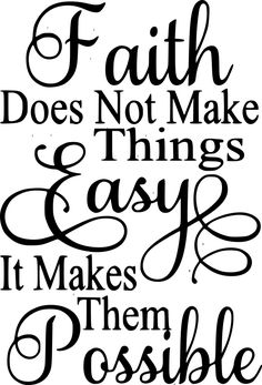 Faith does not make things easy- Luke - Site Title Positive Quotes, Motivational Quotes, Inspirational Quotes, Phrase Cute, Bible Quotes, Bible Verses, Luke 1 37, Christian Quotes, Just In Case