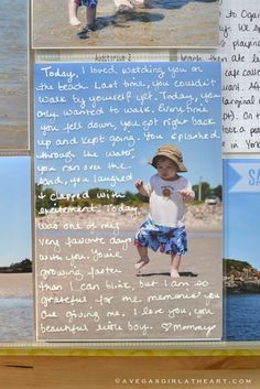I used a white glaze pen from Gelly Roll to journal a little letter to Austin on a sheet of transparency film, which I placed over one of the photos from the beach
