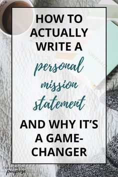 How to (Actually) Write a Mission Statement & Why It's a Game-Changer writing a personal mission statement examples worksheet template quotes printables vision how to new years reflection questions Writing A Mission Statement, Family Mission Statements, Mission Statement Examples Business, Personal Statements, Mission Statement Personal, Career Goal Statement, Personal Brand Statement Examples, Vision Statement Examples, Career Change