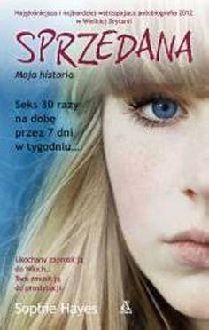 Sprzedana moja historia - Hayes Sophie