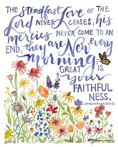 """His love has no end... This reproduction of an original hand painted, hand lettered watercolor painting by Ruth Chou Simons is professionally printed on heavy textured card stock and comes backed with chipboard in a sealed protective sleeve. This print coordinates with the New Every Morning Journal. Please note that print and journal ship separately and may not have the same date of arrival. This print also coordinates with the """"Gift Set: New Every Morning."""" When ordering the Journa..."""