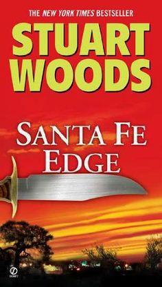 Ed Eagle 04 - Santa Fe Edge (2010) - Stuart Woods