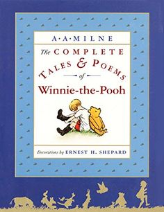 The Complete Tales and Poems of Winnie-the-Pooh by A. A. ... https://www.amazon.com/dp/0525467262/ref=cm_sw_r_pi_dp_U_x_xPUUAbWZWTC9P
