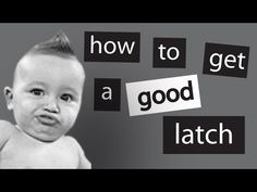 Breastfeeding: Getting a Good Latch Every Time - YouTube