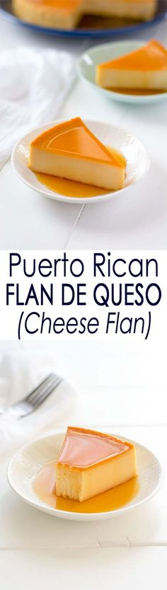 Puerto Rican Flan de Queso: a cheesecake baked custard dessert with caramel sauce that's not too sweet thanks to cream cheese! Use low fat cream cheese, and sugar/stevia, and lower sugar condensed milk. Puerto Rican Flan, Puerto Rican Cuisine, Puerto Rican Recipes, Mexican Food Recipes, Sweet Recipes, Dessert Recipes, Puerto Rican Cake Recipe, Yummy Recipes, Recipies